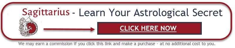 Learn your Sagittarius astrological secret - click here